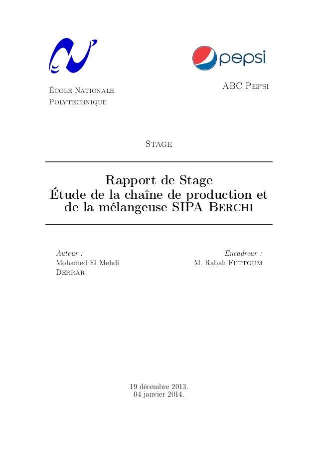 École Nationale Polytechnique ABC Pepsi Stage Rapport de Stage Étude de la chaîne de production et de la mélangeuse SIPA B...