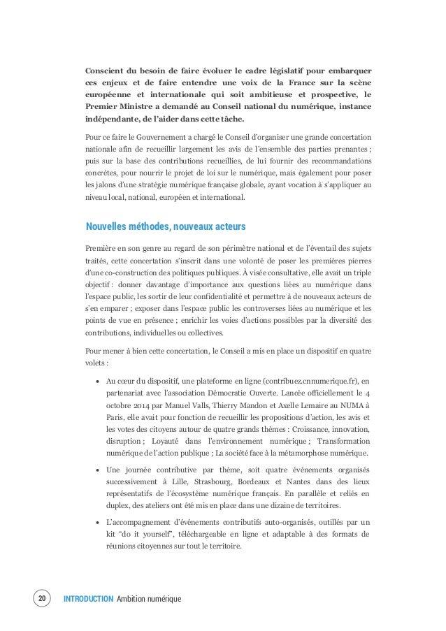 INTRODUCTION Ambition numérique22 Au terme de cette vaste consultation, et nourris par le matériau qui en est sorti, les m...