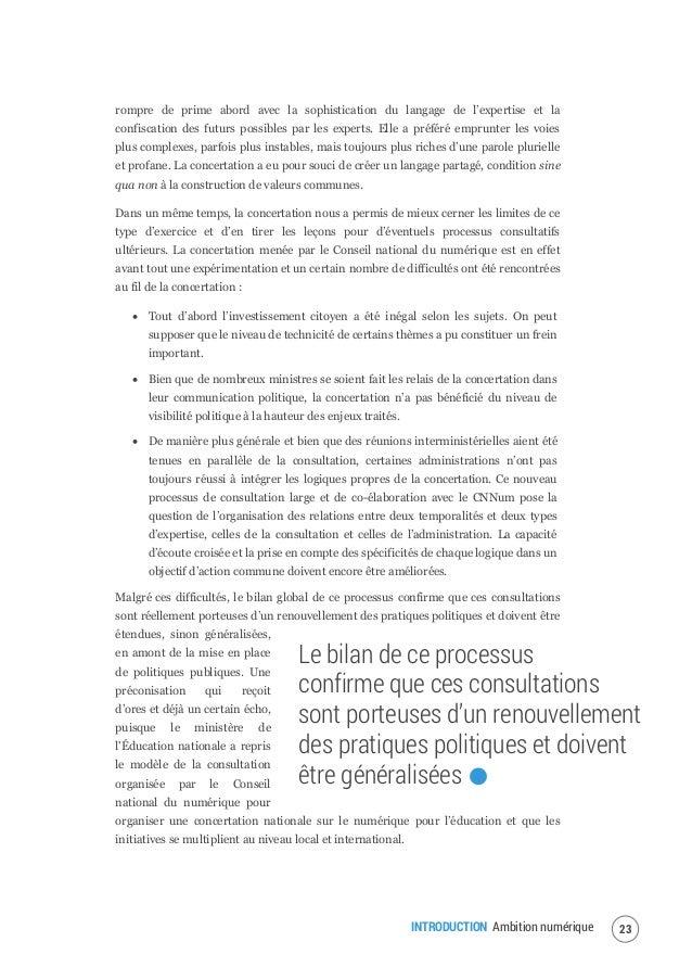 INTRODUCTION Ambition numérique 25 Et le numérique ne contribuera à une société solidaire que s'il est aussi le vecteur d'...