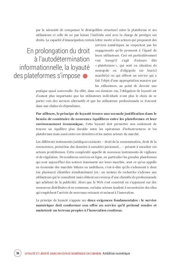 INTERNET EST UN BIEN COMMUN LOYAUTÉ ET LIBERTÉ DANS UN ESPACE NUMÉRIQUE EN COMMUN Ambition numérique 39 Inscrire clairemen...