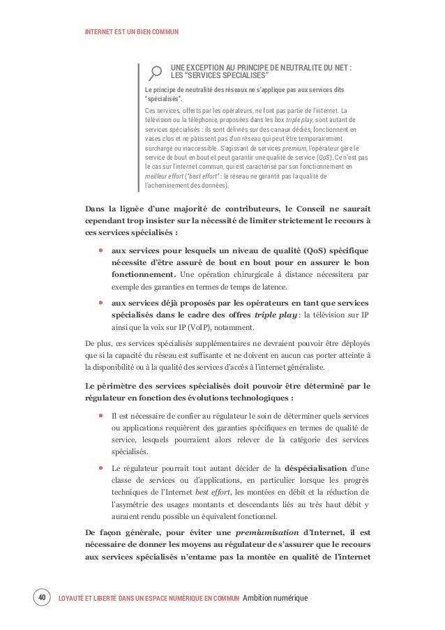 INTERNET EST UN BIEN COMMUN LOYAUTÉ ET LIBERTÉ DANS UN ESPACE NUMÉRIQUE EN COMMUN Ambition numérique 43 ÉCHOS DE LA CONCER...