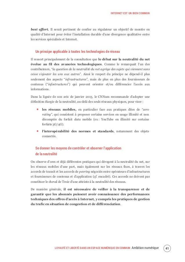 INTERNET EST UN BIEN COMMUN LOYAUTÉ ET LIBERTÉ DANS UN ESPACE NUMÉRIQUE EN COMMUN Ambition numérique44 2. Préserver et ren...