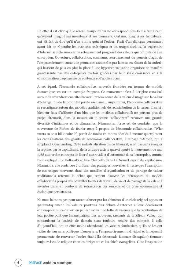 PRÉFACE Ambition numérique 7 politique, généreuse, qui sous-tendait ce discours qui s'est progressivement diluée dans la c...