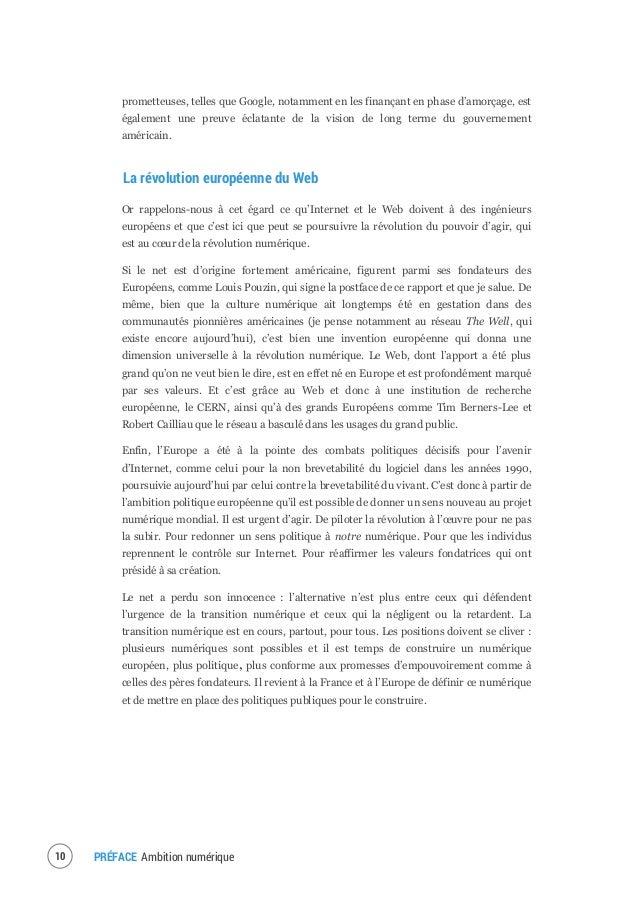 PRÉFACE Ambition numérique 11 Une stratégie française et européenne ambitieuse est à construire Cette stratégie doit tout ...