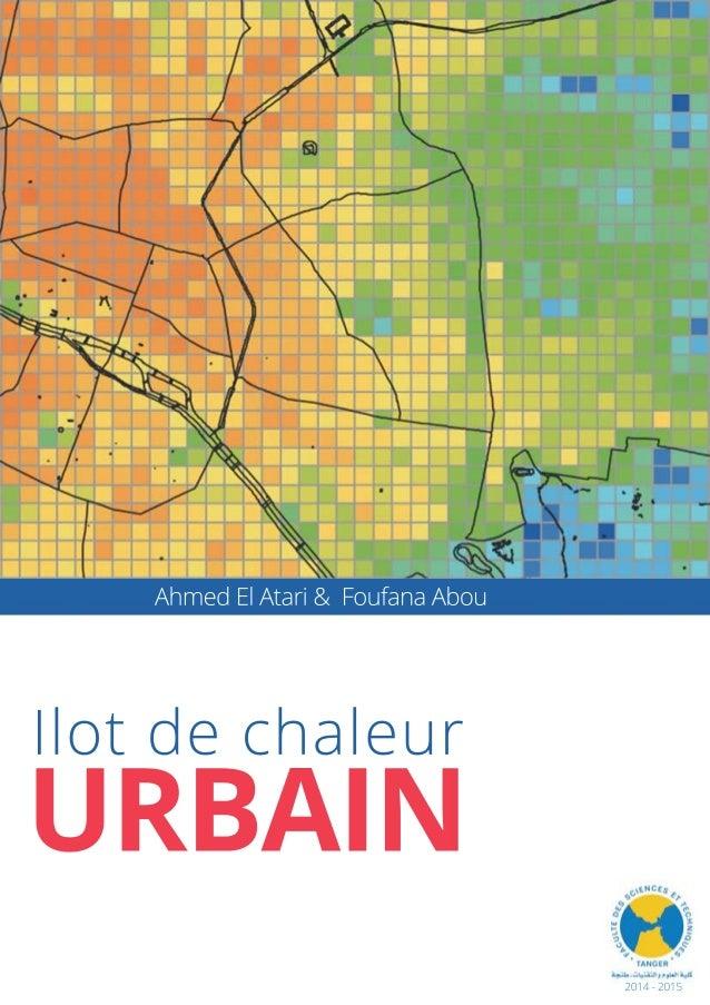 Ilotdechaleur URBAIN 2014-2015 AhmedElAtari& FoufanaAbou