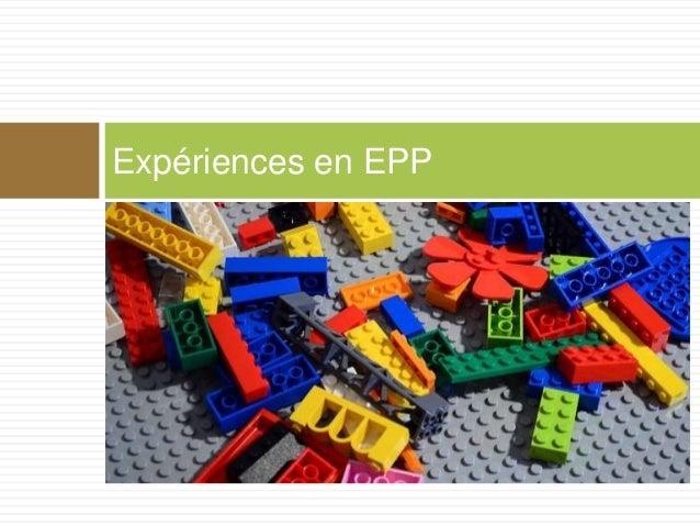 Expériences en EPP