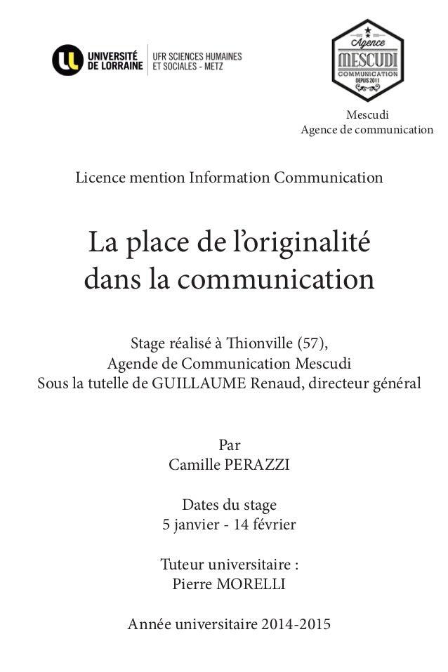 Mescudi Agence de communication Licence mention Information Communication La place de l'originalité dans la communicat...