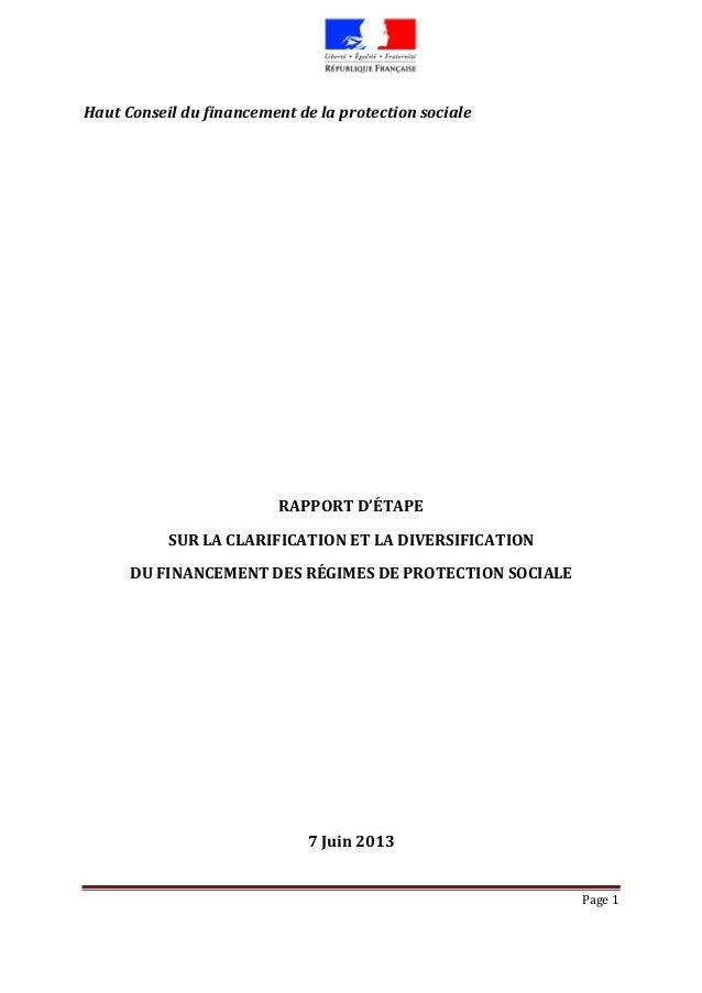Page 1Haut Conseil du financement de la protection socialeRAPPORT D'ÉTAPESUR LA CLARIFICATION ET LA DIVERSIFICATIONDU FINA...