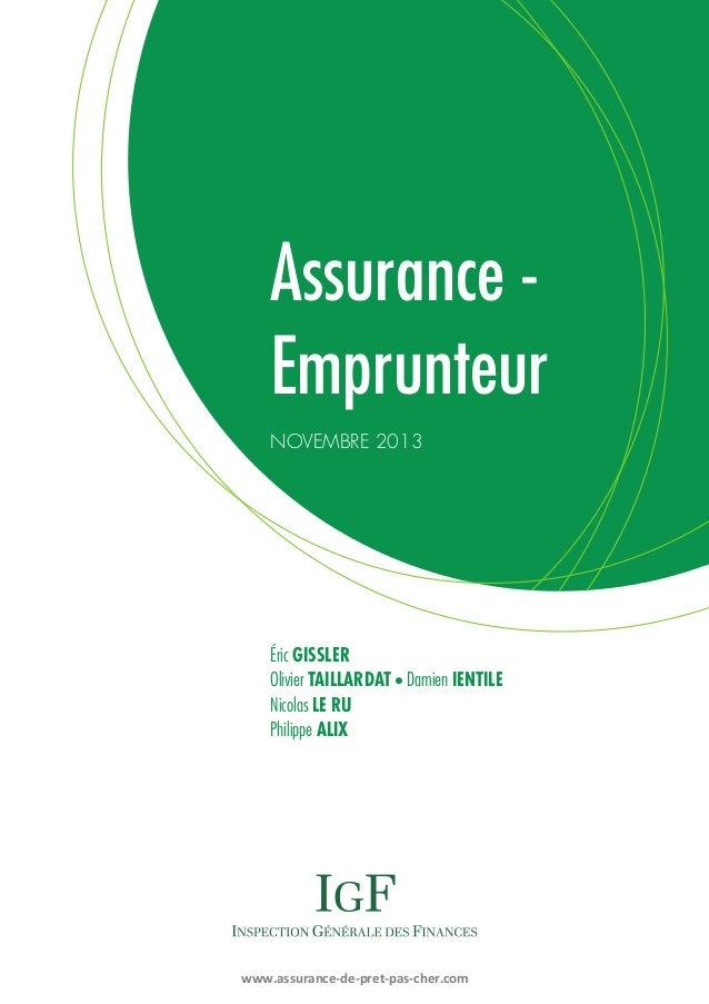 Assurance Emprunteur novembre 2013  Éric GISSLER Olivier TAILLARDAT Damien IENTILE Nicolas LE RU Philippe ALIX n  www.assu...