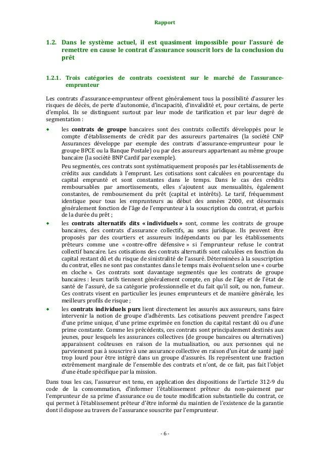 Rapport  1.2. Dans le système actuel, il est quasiment impossible pour l'assuré de remettre en cause le contrat d'assuranc...