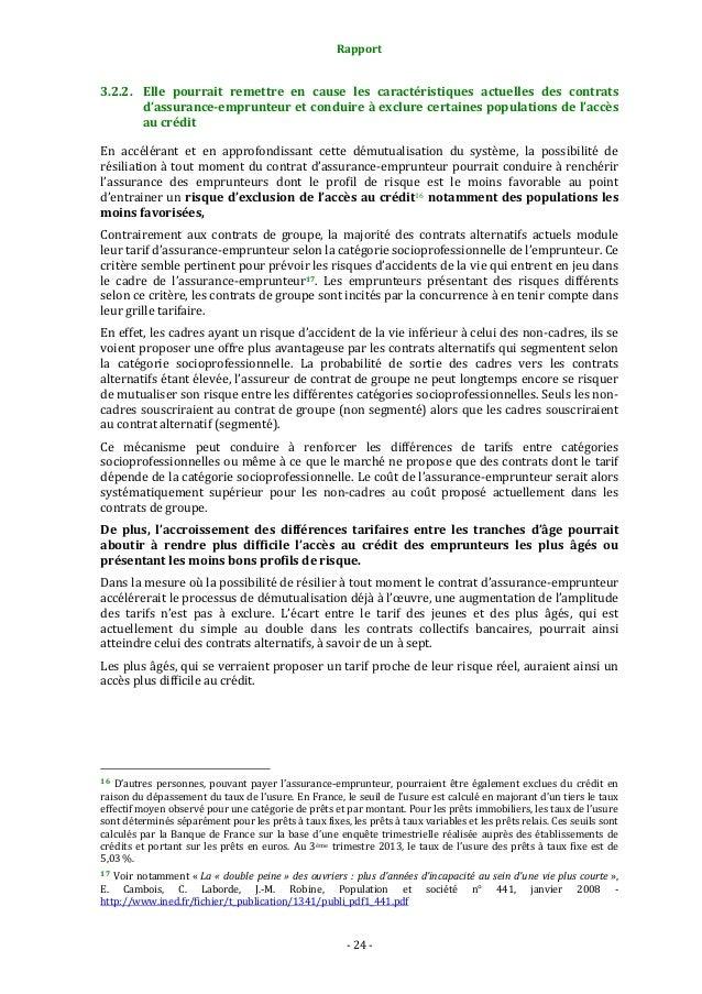 Rapport  3.2.2. Elle pourrait remettre en cause les caractéristiques actuelles des contrats d'assurance-emprunteur et cond...