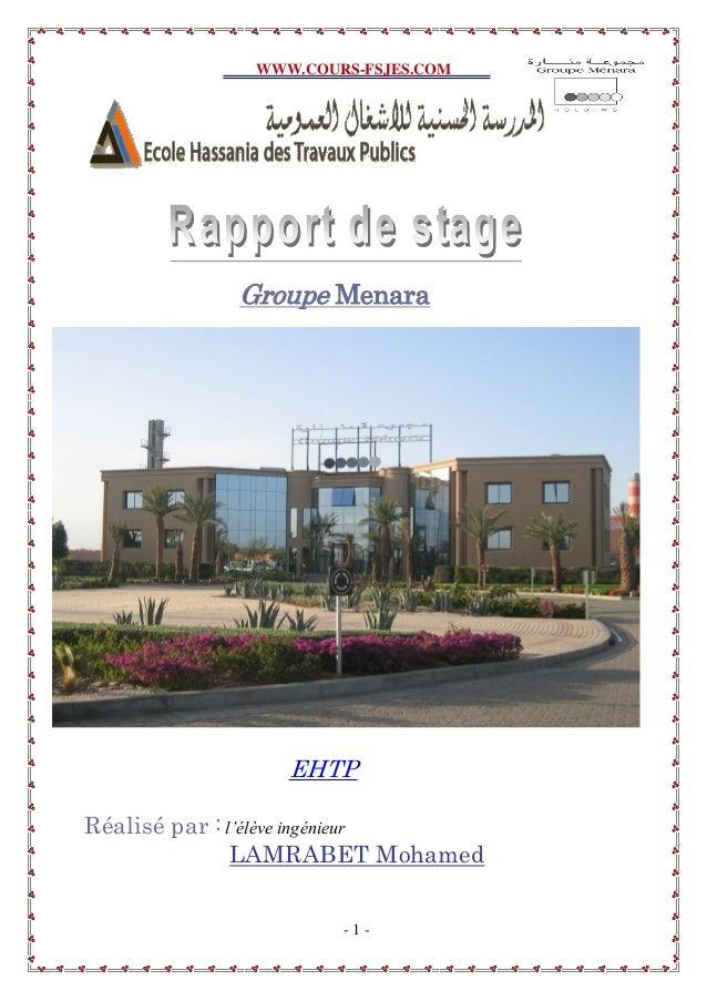 WWW.COURS-FSJES.COM - 1 - Groupe Menara EHTP Réalisé par :l'élève ingénieur LAMRABET Mohamed