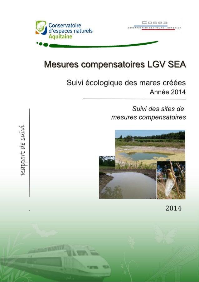 TARTARY P. 2014. Suivis écologiques des mares créées dans le cadre de la LGV SEA – Suivi des sites de mesures compensatoir...