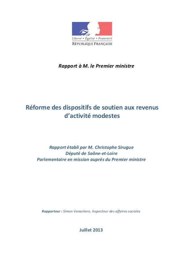 Rapport à M. le Premier ministre Rapporteur : Simon Vanackere, Inspecteur des affaires sociales Réforme des dispositifs de...