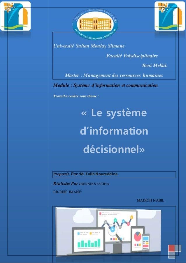1 Université Sultan Moulay Slimane Faculté Polydisciplinaire Beni Mellal. Master : Management des ressources humaines Modu...