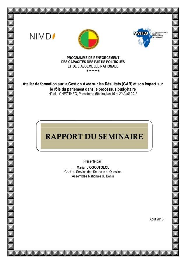PROGRAMME DE RENFORCEMENT DES CAPACITES DES PARTIS POLITIQUES ET DE L'ASSEMBLEE NATIONALE +-+-+-+-+ Atelier de formation s...