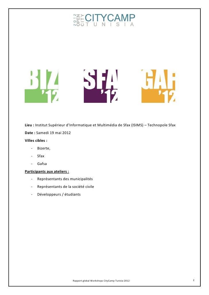 Lieu : Institut Supérieur d'Informatique et Multimédia de Sfax (ISIMS) – Technopole SfaxDate : Samedi 19 mai 2012Villes ci...