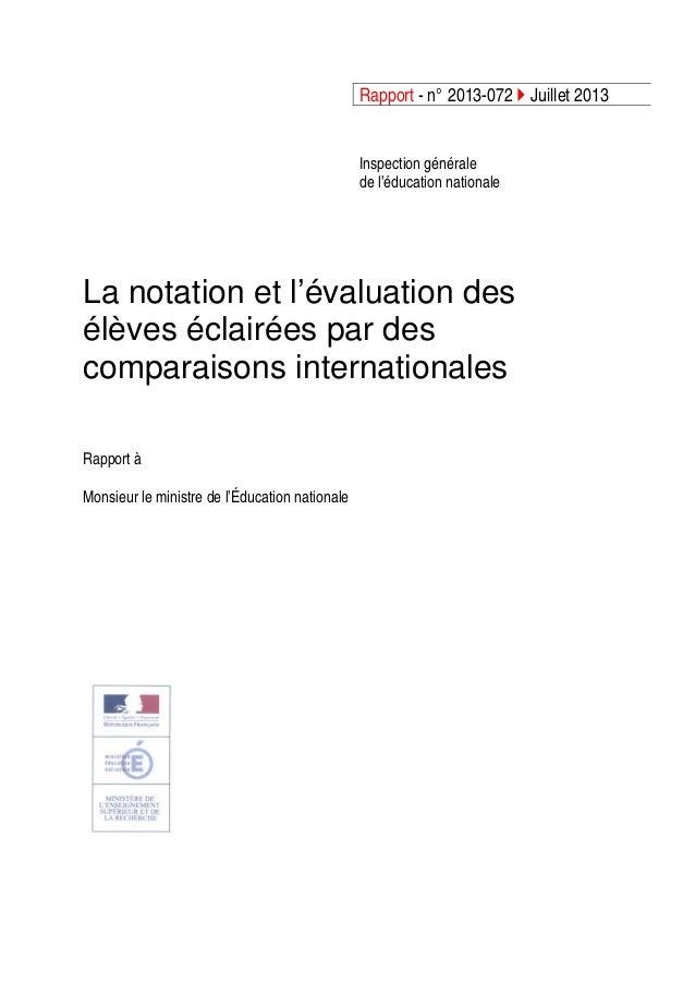 Rapport - n° 2013-072 Juillet 2013 Inspection générale de l'éducation nationale La notation et l'évaluation des élèves écl...