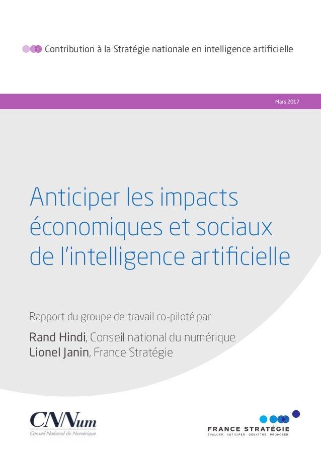 Anticiper les impacts économiques et sociaux de l'intelligence artificielle Mars 2017 Rapport du groupe de travail co-pilot...
