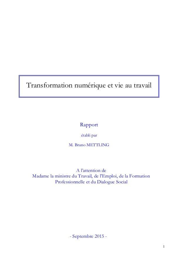 1 A l'attention de Madame la ministre du Travail, de l'Emploi, de la Formation Professionnelle et du Dialogue Social Trans...