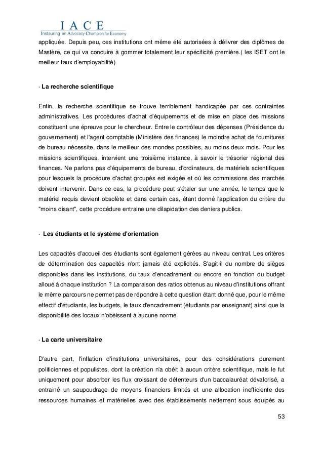 53 appliquée. Depuis peu, ces institutions ont même été autorisées à délivrer des diplômes de Mastère, ce qui va conduire ...