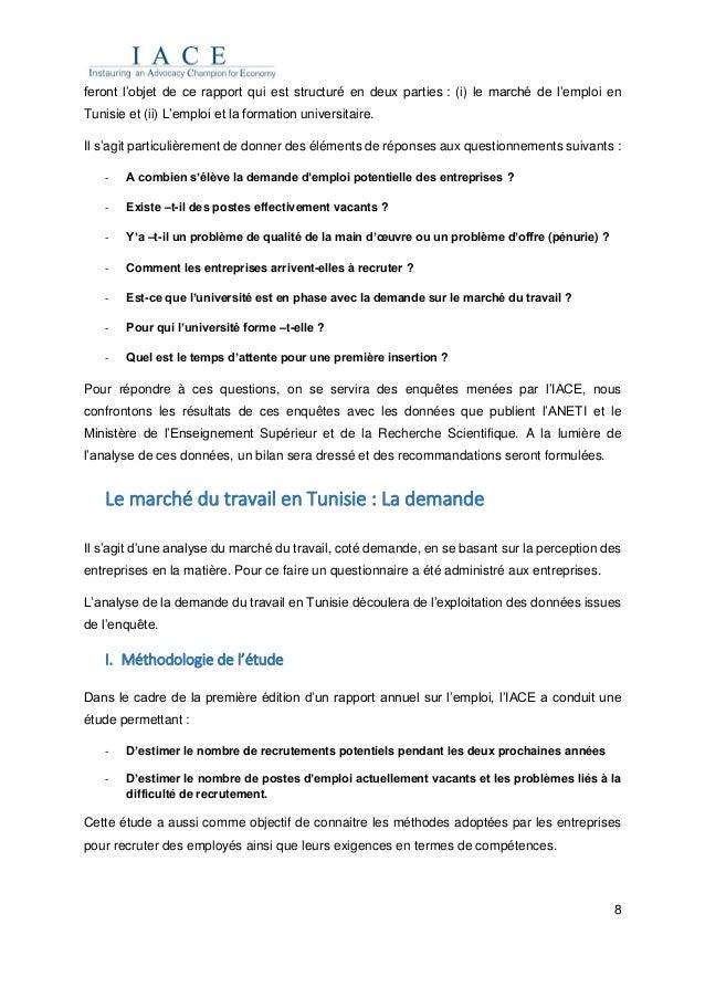 8 feront l'objet de ce rapport qui est structuré en deux parties : (i) le marché de l'emploi en Tunisie et (ii) L'emploi e...