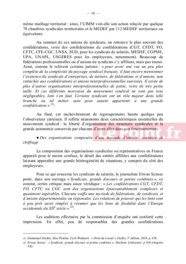 — 19 —  interprofessionnelles, à l'exception notable du président de la CFE-CGC, du trésorier de la CGT ou de la trésorièr...