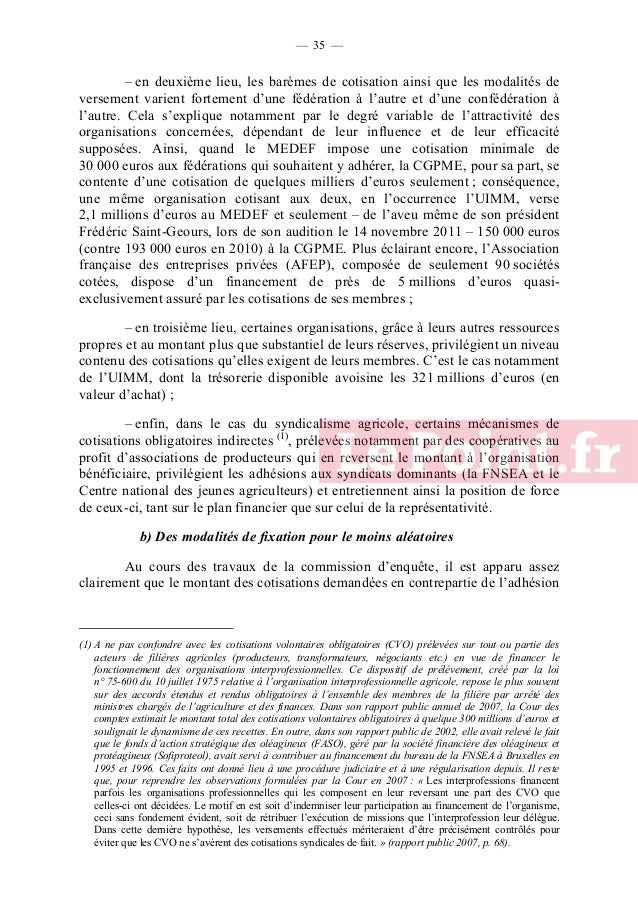 — 36 —  d'une entreprise, d'une union territoriale ou d'une fédération professionnelle obéit rarement à des règles formali...