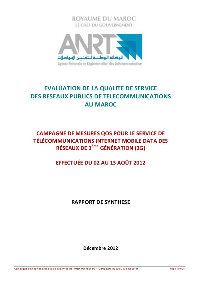 Campagne de mesures de la qualité de service de l'Internet mobile 3G – (Campagne du 02 au 13 août 2012) Page 1 sur 26EVALU...