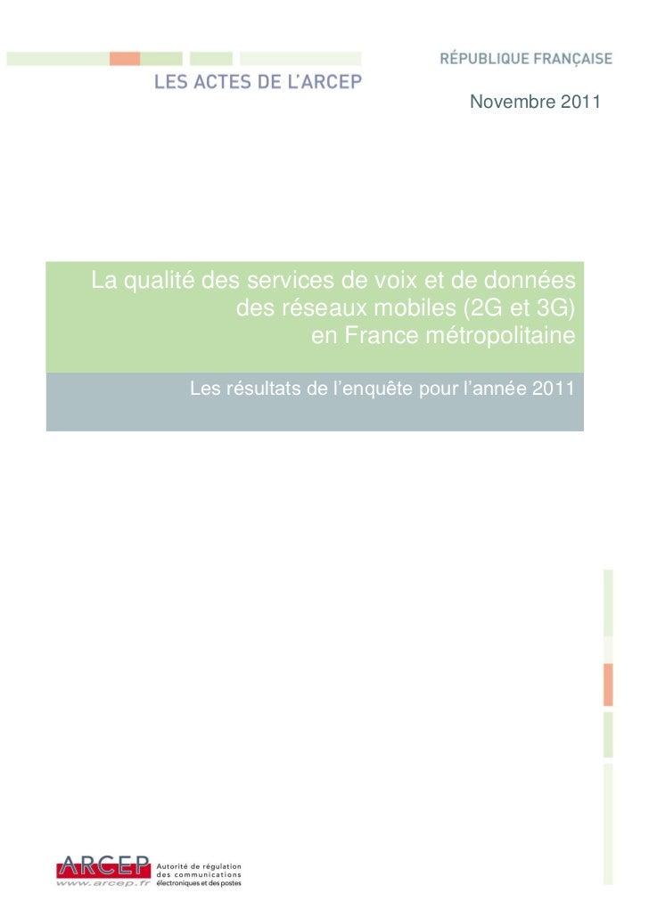Novembre 2011La qualité des services de voix et de données              des réseaux mobiles (2G et 3G)                    ...