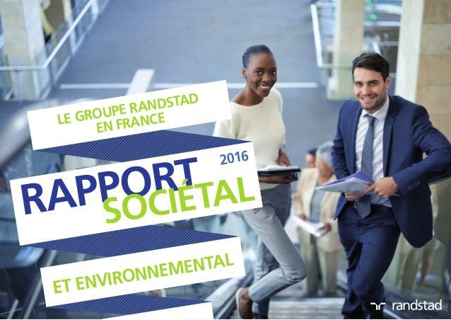et environnemental le groupe Randstad en France 2016