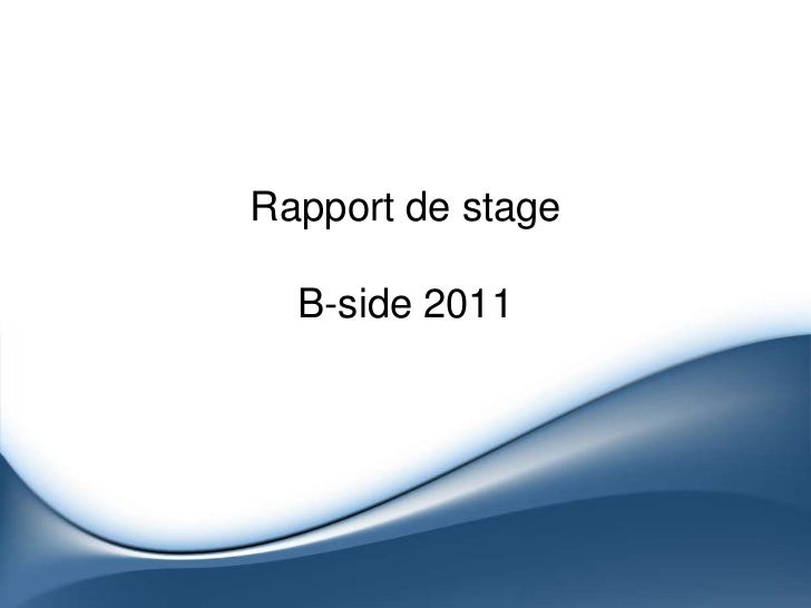 Rapport de stageB-side 2011<br />