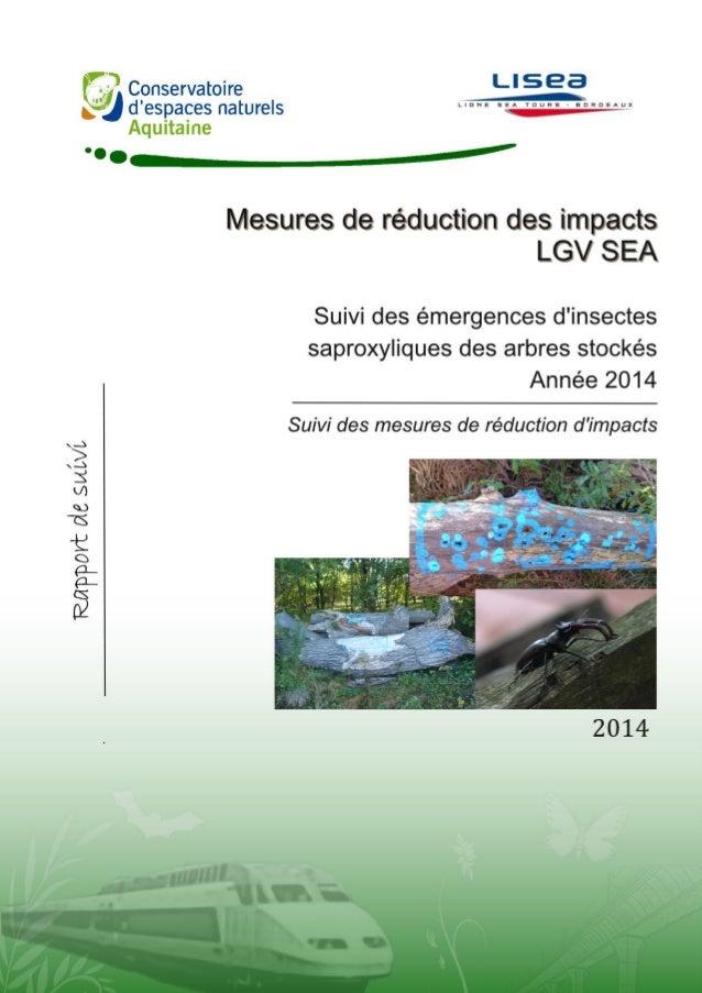 TARTARY P., 2014. Suivi 2014 des émergences d'insectes saproxyliques des arbres stockés – Suivi des mesures de réduction d...
