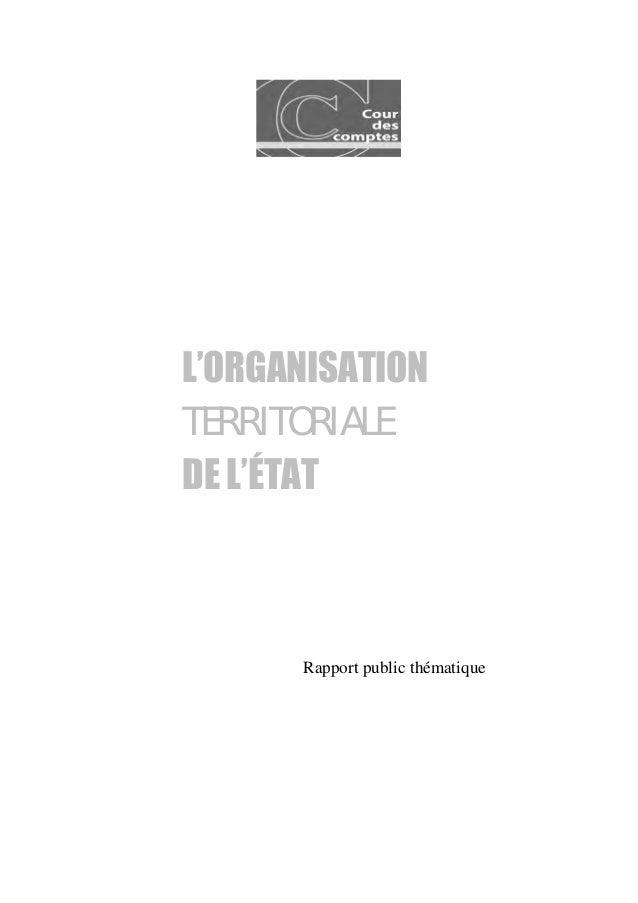 L'ORGANISATION TERRITORIALE DE L'ÉTAT Rapport public thématique