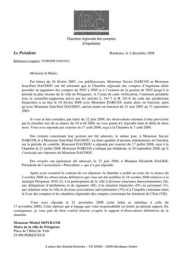 Le Président                                                        Bordeaux, le 2 décembre 2008  Références à rappeler : ...