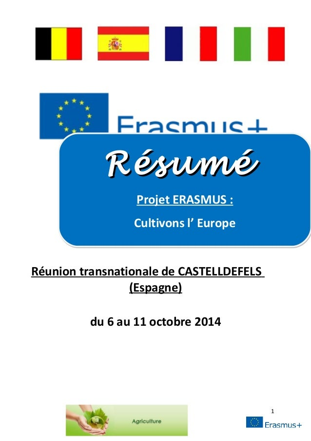 Projet ERASMUS :  Réunion transnationale de CASTELLDEFELS  (Espagne)  du 6 au 11 octobre 2014  1  RRééssuumméé  Projet ERA...