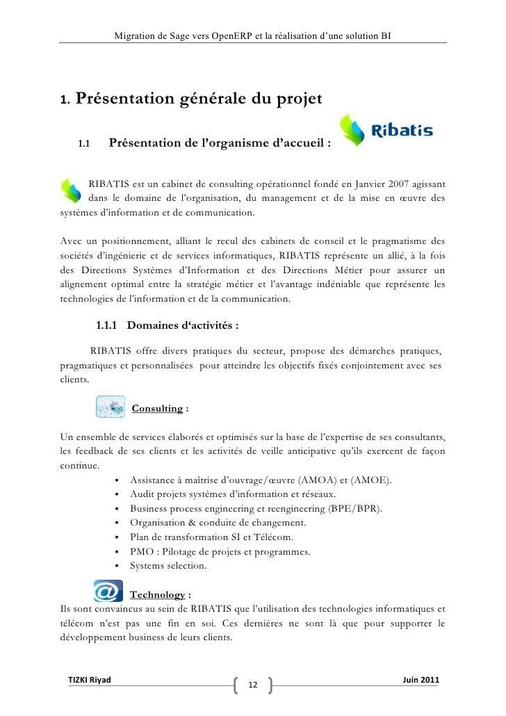 """Migration de Sage vers OpenERP et la réalisation d""""une solution BI1.   Présentation générale du projet     1.1     Présent..."""