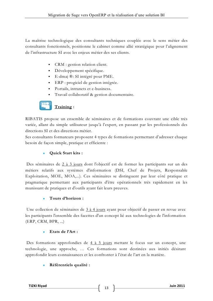"""Migration de Sage vers OpenERP et la réalisation d""""une solution BILa maîtrise technologique des consultants techniques cou..."""
