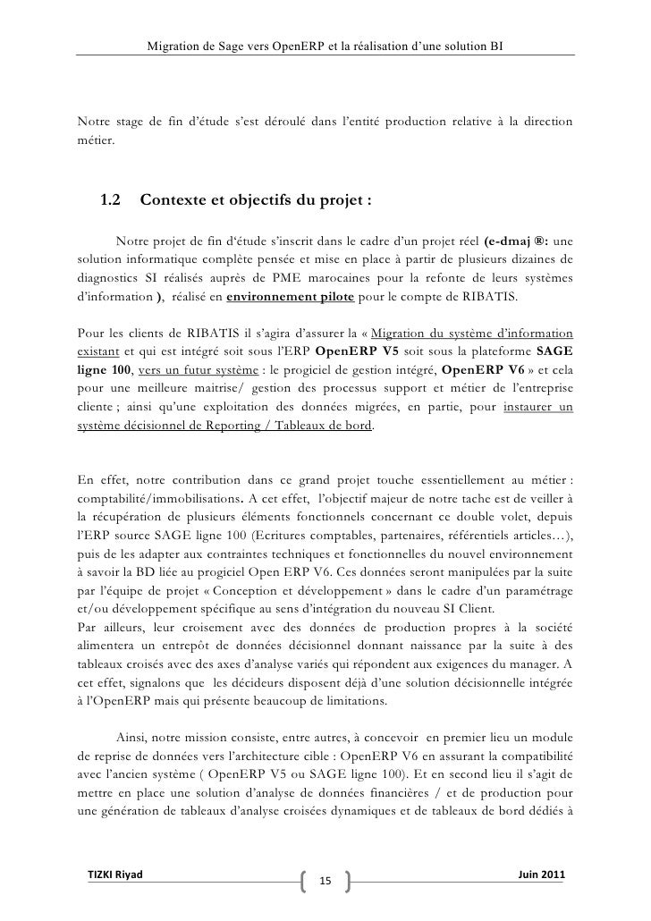 """Migration de Sage vers OpenERP et la réalisation d""""une solution BINotre stage de fin d'étude s'est déroulé dans l'entité p..."""