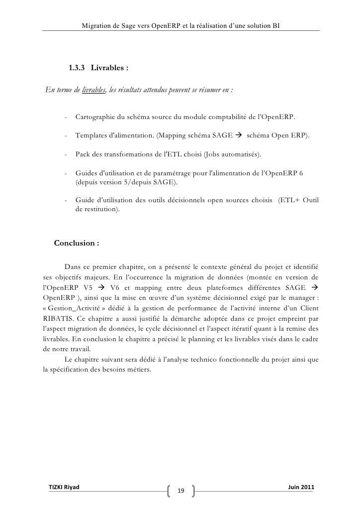 """Migration de Sage vers OpenERP et la réalisation d""""une solution BI           1.3.3 Livrables :En terme de livrables, les r..."""