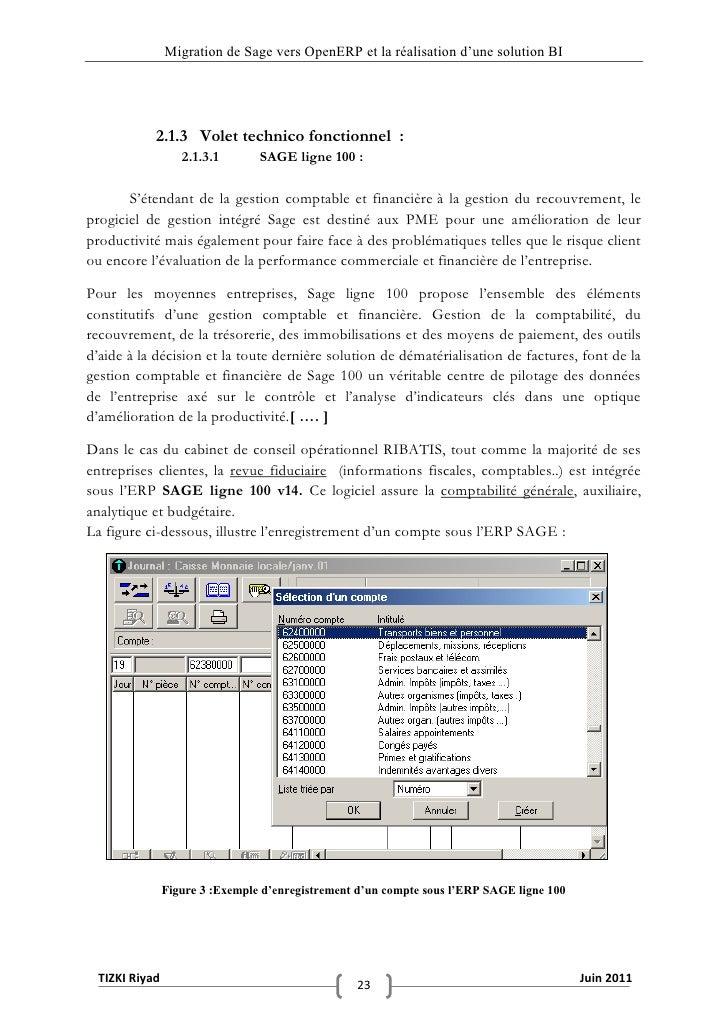 """Migration de Sage vers OpenERP et la réalisation d""""une solution BI            2.1.3 Volet technico fonctionnel :          ..."""