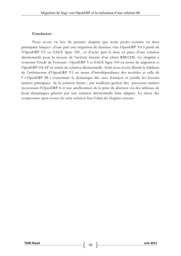 """Migration de Sage vers OpenERP et la réalisation d""""une solution BI      Conclusion :       Nous avons vu lors du premier c..."""