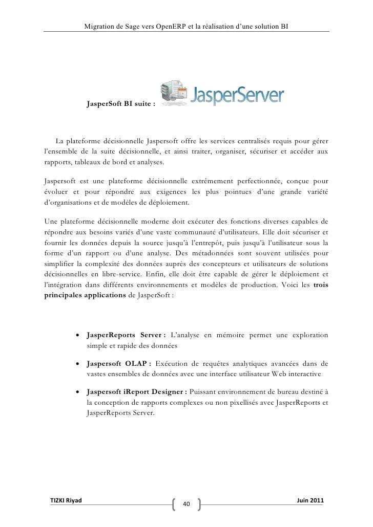 """Migration de Sage vers OpenERP et la réalisation d""""une solution BI               JasperSoft BI suite :    La plateforme dé..."""