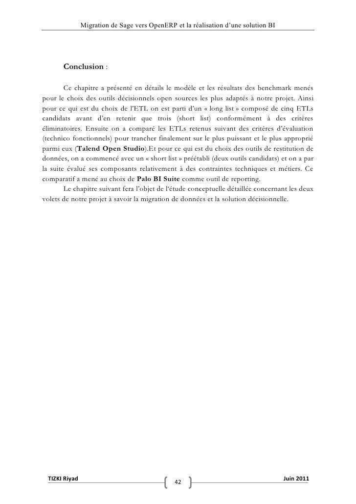 """Migration de Sage vers OpenERP et la réalisation d""""une solution BI       Conclusion :        Ce chapitre a présenté en dét..."""