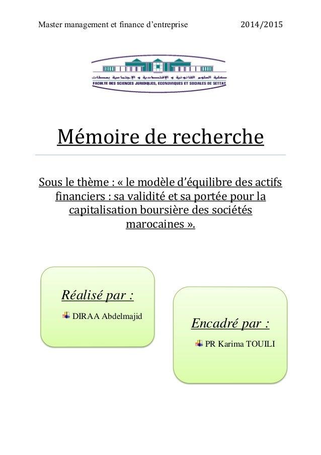Master management et finance d'entreprise 2014/2015 Mémoire de recherche Sous le thème : « le modèle d'équilibre des actif...