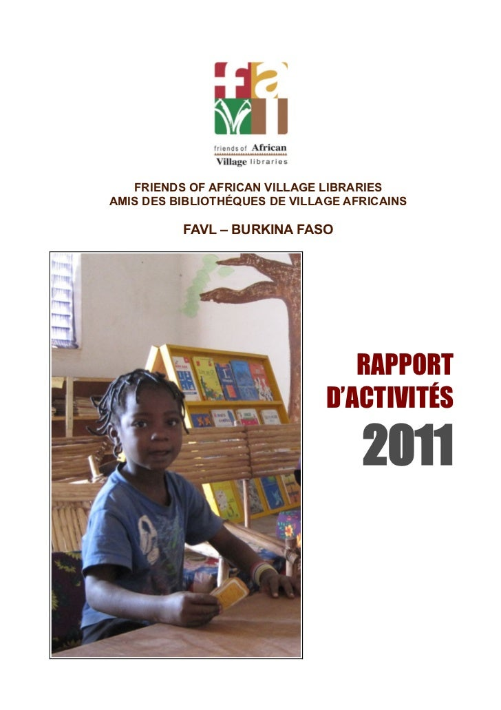 FRIENDS OF AFRICAN VILLAGE LIBRARIESAMIS DES BIBLIOTHÉQUES DE VILLAGE AFRICAINS          FAVL – BURKINA FASO              ...