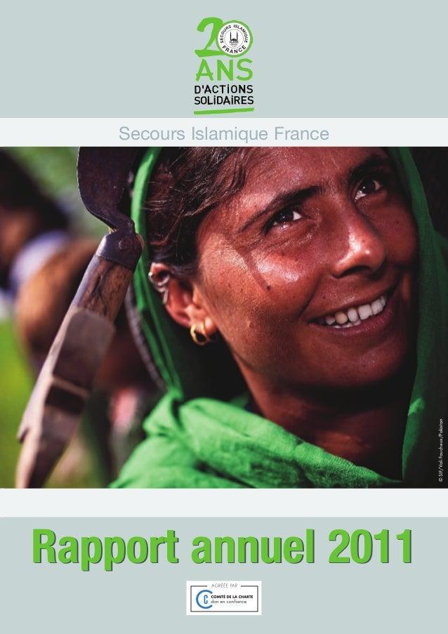 COUV RAPPORT 2011_Mise en page 1 28/08/12 19:01 Page2                                   Secours Islamique France          ...