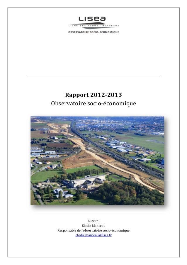 Rapport 2012-2013 Observatoire socio-économique Auteur : Elodie Manceau Responsable de l'observatoire socio-économique elo...