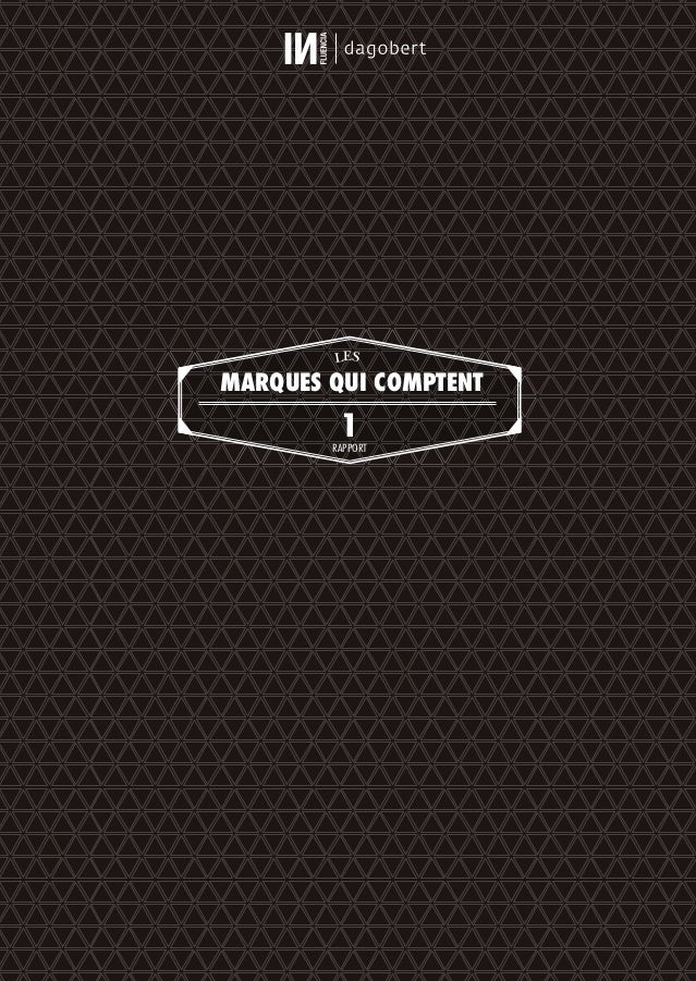 LES MARQUES QUI COMPTENT 1RAPPORT 01_RAPPORT OK.indd I01_RAPPORT OK.indd I 10/10/14 16:2810/10/14 16:28