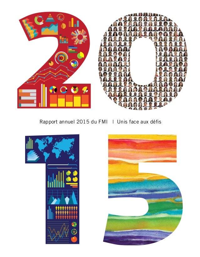 2000 2010 1990 1970 1950 1980 1960 1940 Rapport annuel 2015 du FMI | Unis face aux défis Fonds monétaire international 700...